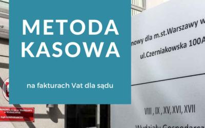 Metoda kasowa nafakturach VAT dla sądów